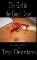 Cover for 'The Girl in the Gucci Dress'