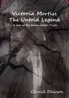 Cover for 'Victoria Mortiss, The Untold Legend'