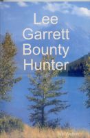 Cover for 'Lee Garrett  Bounty Hunter'