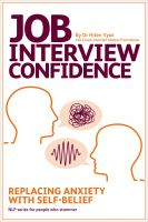 Cover for 'Job Interview Confidence - Replacing Anxiety with Self-Belief (NLP series for people who stammer)'