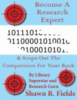 Cover for 'Become A Research Expert & Scope Out The Competition For Your Book'