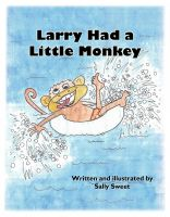 Cover for 'Larry Had a Little Monkey'