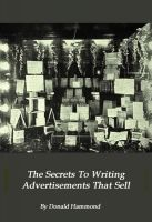 Cover for 'The Secrets To Writing Advertisements That Sell'