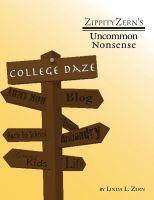 Cover for 'ZippityZern's Uncommon Nonsense - College Daze'