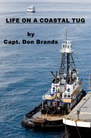 Cover for 'Life on a Coastal Tug'