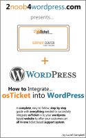 Cover for 'How to Integrate osTicket into Wordpress'