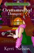 Ornamental Danger (a Working Stiff Mysteries holiday short story) by Kerri Nelson