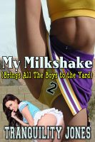 Cover for 'My Milk Shake (Brings all the boys to the yard) 2'