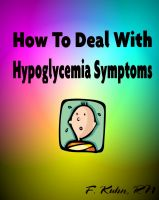 Fern Kuhn - How to Deal with Hypoglycemia Symptoms
