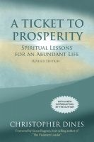 Cover for 'A Ticket to Prosperity: Spiritual Lessons for an Abundant Life'