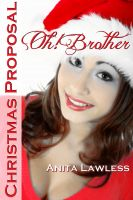 Cover for 'Oh! Brother: Christmas Proposal (An Oh! Brother Christmas Special Edition)'