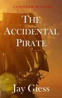 Cover for 'The Accidental Pirate'