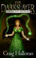 Cover for 'The Darkslayer: Underling Revenge (Book 3)'