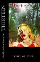 Cover for 'Thirteen Volumes One & Two'