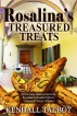 Rosalina's Treasured Treats: A cookbook with all the recipes and a few scene snippets from Treasured Secrets and Treasured Lies Romance books by Kendall Talbot