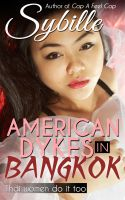 Cover for 'American Dykes in Bangkok'