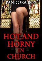 Cover for 'Hot and Horny in Church (Spanking/Masturbation/Dirty Fantasies)'