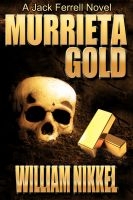 Cover for 'Murrieta Gold'