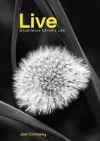 Cover for 'LIVE! Experience Christ's Life'
