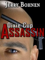 Cover for 'Dixie Cup Assassin'