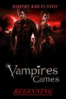 Cover for 'Vampires Games #1- Beginning'