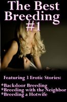 Cover for 'The Best Breeding #1 (Erotic Romance / Breeding / Impregnate)'
