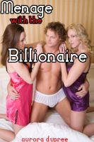 Cover for 'Menage with the Billionaire (At the Billionaire's Beck and Call series)'