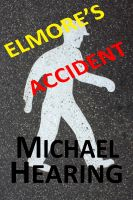 Cover for 'Elmore's Accident'