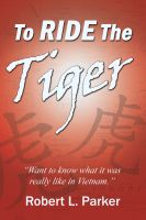 Cover for 'To Ride The Tiger'