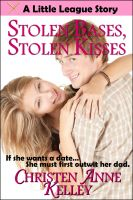 Cover for 'Stolen Bases, Stolen Kisses'