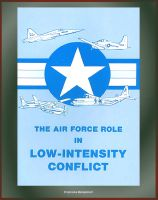 Cover for 'The Air Force Role in Low-Intensity Conflict: Morocco-Polisario War, Special Air Warfare Center'