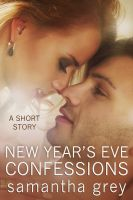 Samantha Grey - New Year's Eve Confessions