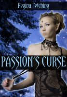 Cover for 'Passion's Curse (M/F Fantasy Erotica)'