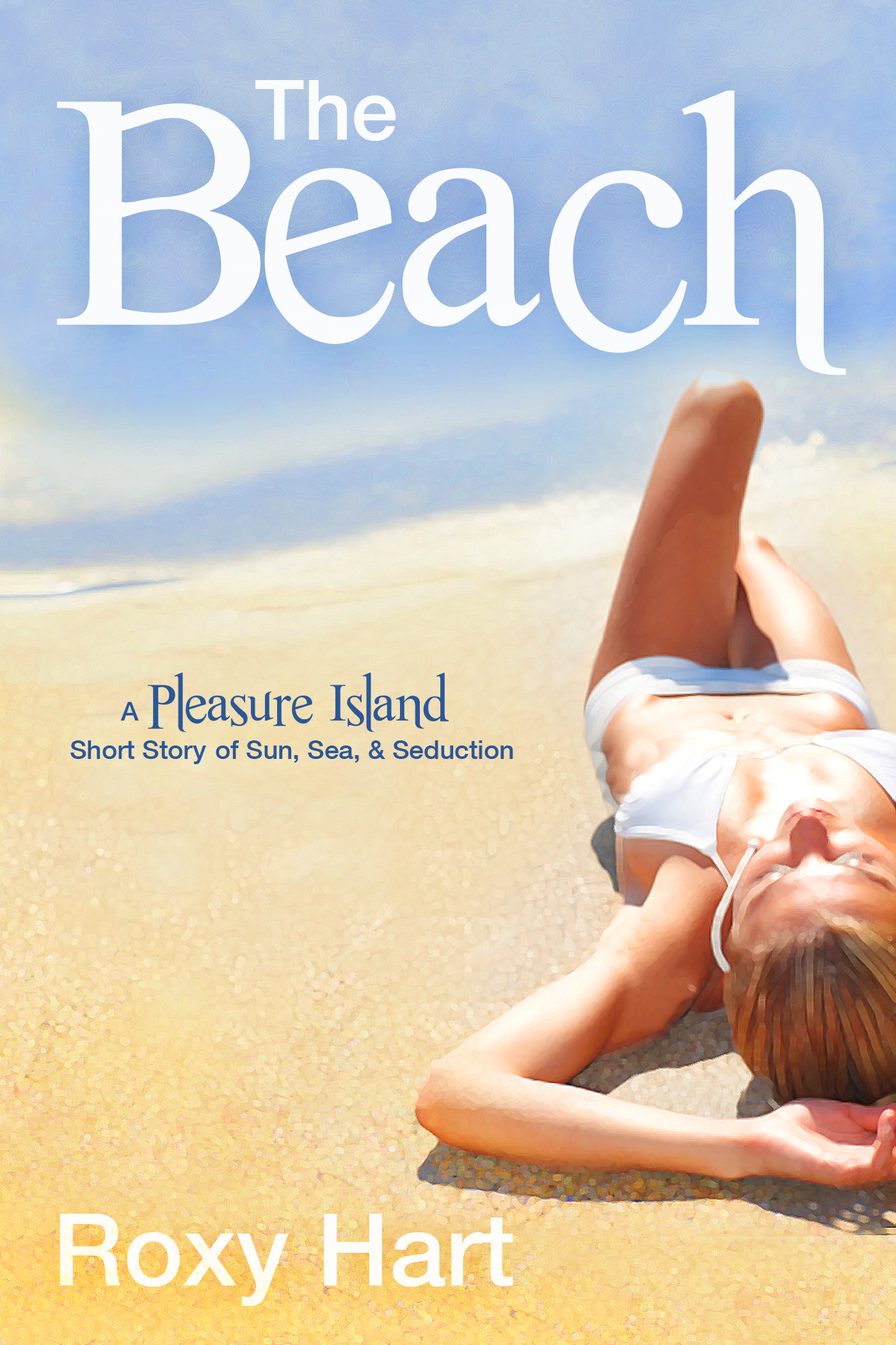 Roxy Hart - The Beach - An Eortic Short Story
