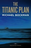 Cover for 'The Titanic Plan'