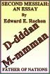 Second Messiah: An Essay by Edward E. Rochon