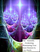 Cover for 'The Scientific Awakening: Illuminating Your Inner Einstein'