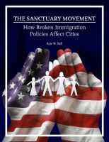 Cover for 'The Sanctuary Movement: How Broken Immigration Policies Affect Cities'