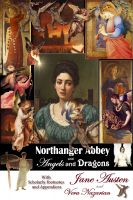 Cover for 'Northanger Abbey and Angels and Dragons'