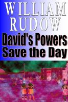 Cover for 'David's Powers Save the Day'