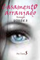 Cover for 'Casamento arranjado : Parte I'