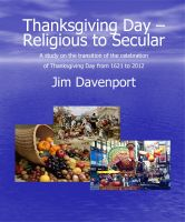 Cover for 'Thanksgiving Day - Religious to Secular'