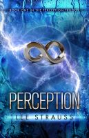 Cover for 'Perception (#1 in Perception Trilogy)'