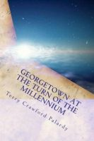 Cover for 'Georgetown at the Turn of the Millennium'