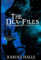 Cover for 'The Dex-Files (Experiment in Terror #5.7)'