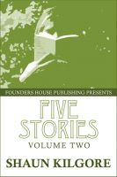 Cover for 'Five Stories: Volume Two'