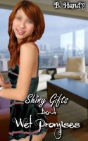 Cover for 'Shiny Gifts And Wet Promises'