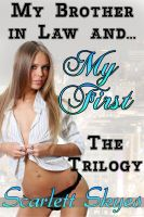 Cover for 'My Brother in Law and My First: The Trilogy (family taboo sex)'