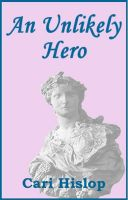 Cover for 'An Unlikely Hero'