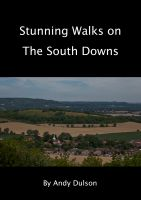 Cover for 'Stunning walks on the South Downs'
